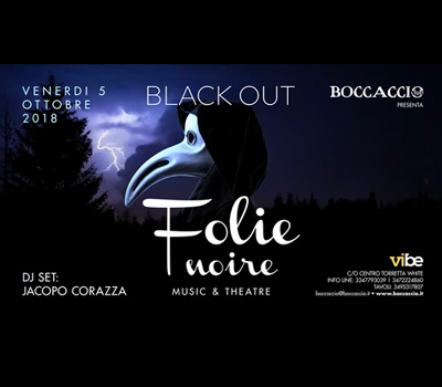 FOLIE NOIRE - BLACK OUT - Boccaccio Club