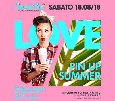 Campo dei Fiori - PIN UP SUMMER - Boccaccio Club