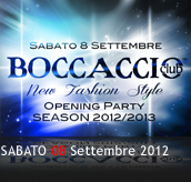 PHOTOGALLERY - NEW FASHION STYLE - Opening Party - 08/09/2012 - Boccaccio Club